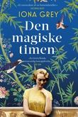 """""""Den magiske timen"""" av Iona Grey"""