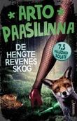 """""""De hengte revenes skog"""" av Arto Paasilinna"""