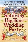 """The Saturday big tent wedding party - Botswana 12"" av Alexander McCall Smith"