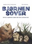 """""""Bjørnen sover om alt bjørnen gjør før den legger seg"""" av Bjørn Arild Ersland"""