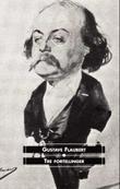 """""""Tre fortellinger"""" av Gustave Flaubert"""