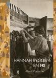 """""""Hannah Ryggen en fri"""" av Marit Paasche"""