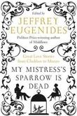 """My mistress's sparrow is dead - great love stories"" av Jeffrey Eugenides"