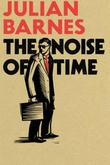 """The noise of time"" av Julian Barnes"