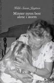 """""""Minner nytes best alene i storm"""" av Hilde Susan Jægtnes"""