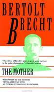 """""""Mother"""" av Bertolt Brecht"""