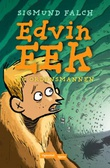 """""""Edvin Eek og Ordensmannen"""" av Sigmund Falch"""