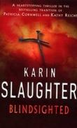 """""""Blindsighted"""" av Karin Slaughter"""