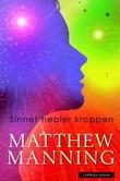 """""""Sinnet healer kroppen"""" av Matthew Manning"""