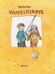"""""""Vaffelhjarte Lena og eg i Knert-Mathilde"""" av Maria Parr"""