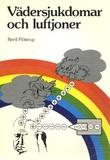"""""""Vädersjukdomar och luftioner - biomedicin och ionterapi"""" av Bertil Flöistrup"""