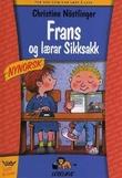 """""""Frans og lærar Sikksakk"""" av Christine Nöstlinger"""