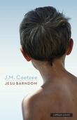 """""""Jesu barndom"""" av J.M. Coetzee"""