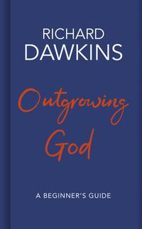 """""""Outgrowing God - a beginner's guide"""" av Richard Dawkins"""