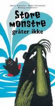 """""""Store monstre gråter ikke"""" av Kalle Güettler"""