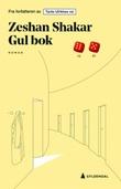 """""""Gul bok - roman"""" av Zeshan Shakar"""