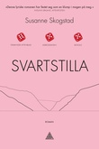 """""""Svartstilla - roman"""" av Susanne Skogstad"""