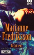 """""""Gåten"""" av Marianne Fredriksson"""