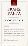"""""""Brevet til faren"""" av Franz Kafka"""