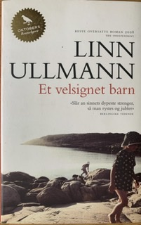 """""""Et velsignet barn - roman"""" av Linn Ullmann"""