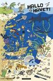 """""""Hallo havet!"""" av Anna Fiske"""