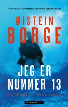 """""""Jeg er nummer 13"""" av Øistein Borge"""