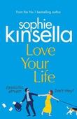 """""""Love your life"""" av Sophie Kinsella"""