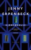"""""""Hjemsøkelse roman"""" av Jenny Erpenbeck"""