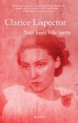 """""""Nær livets ville hjerte"""" av Clarice Lispector"""