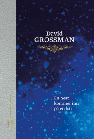 """En hest kommer inn på en bar"" av David Grossman"