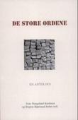 """""""De store ordene - en antologi"""" av Tone Stangeland Kaufman"""