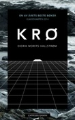 """""""Krø - roman"""" av Didrik Morits Hallstrøm"""