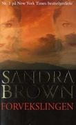 """""""Forvekslingen"""" av Sandra Brown"""