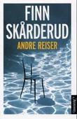 """Andre reiser"" av Finn Skårderud"