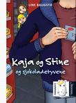 """""""Kaja og Stine og sjokoladetyvene"""" av Line Baugstø"""