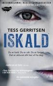 """""""Iskaldt"""" av Tess Gerritsen"""