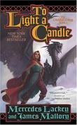 """""""To Light a Candle (Obsidian Trilogy - Book 2)"""" av Mercedes Lackey"""