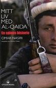 """""""Mitt liv med Al-Qaida - en spions historie"""" av Omar Nasiri"""