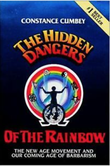 """""""The Hidden Dangers of the Rainbow - The New Age Movement and Our Coming Age of Barbarism"""" av Constance Cumbey"""