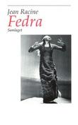 """""""Fedra"""" av Jean Racine"""