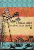 """""""Josef og hans brødre - annen roman"""" av Thomas Mann"""