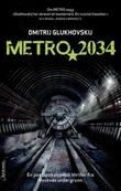 """""""Metro 2034"""" av Dmitrij Glukhovskij"""