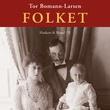 """""""Folket Haakon & Maud II"""" av Tor Bomann-Larsen"""
