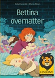 """""""Bettina overnatter"""" av Sidsel Jøranlid"""