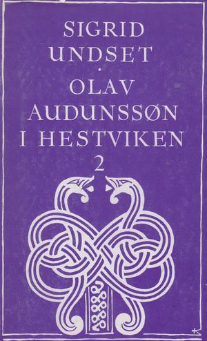 """""""Olav Audunssøn i Hestviken - bd. 2"""" av Sigrid Undset"""