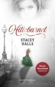 """""""Hittebarnet"""" av Stacey Halls"""