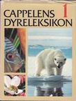 """""""Cappelens dyreleksikon. Bd. 1-6"""" av Arne Semb-Johansson"""
