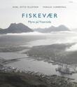 """""""Fiskevær - Myre på Yttersida"""" av Karl Otto Ellefsen"""