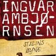 """Stalins øyne"" av Ingvar Ambjørnsen"