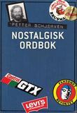 """""""Nostalgisk ordbok"""" av Petter Wilhelm Blichfeldt Schjerven"""